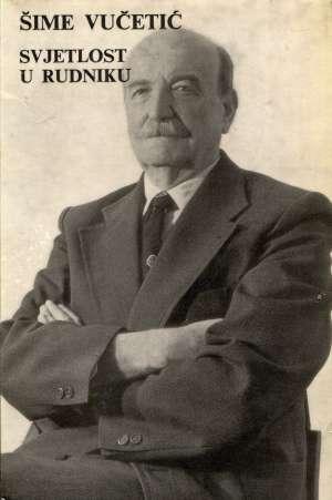 Šime Vučetić, Autor - Svjetlost u rudniku