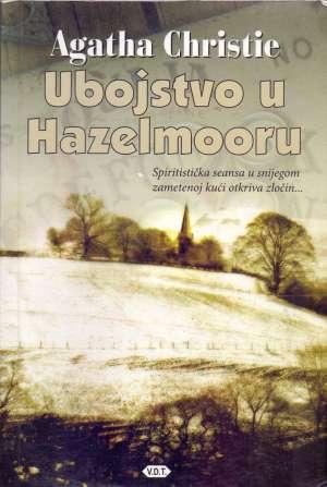 Christie Agatha - Ubojstvo u Hazelmooru