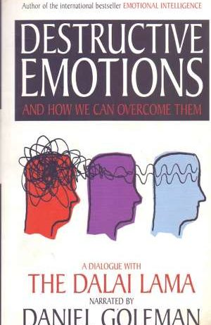 Daniel Goleman, Dalai Lama, Autor - Destructive emotions and how we can overcome them