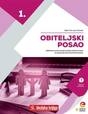 Igor Čizmadija, Željko Tintor, Autor - OBITELJSKI POSAO - udžbenik s dodatnim digitalnim sadržajima u 1. razredu srednje strukovne škole za zanimanje ekonomist/ekon