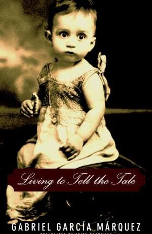 Marquez Gabriel Garcia - Living to tell the tale