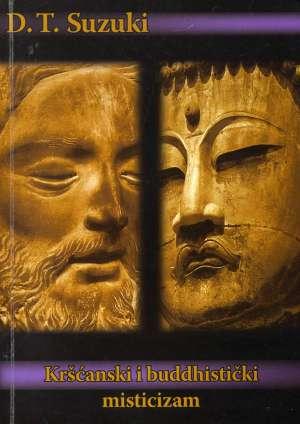 D. T. Suzuki, Autor - Kršćanski i buddhistički misticizam