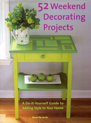 Jean Nayar, Uredio - 52 weekend decorating projects