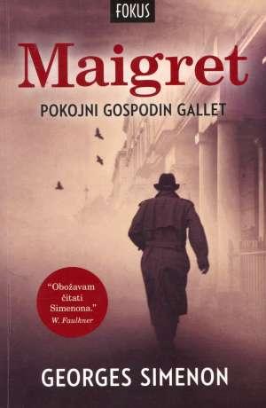 Simenon Georges, Autor - Maigret: pokojni gospodin Gallet