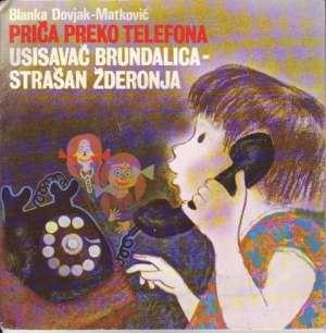 Blanka Dovjak-Matković - Priča Preko Telefona