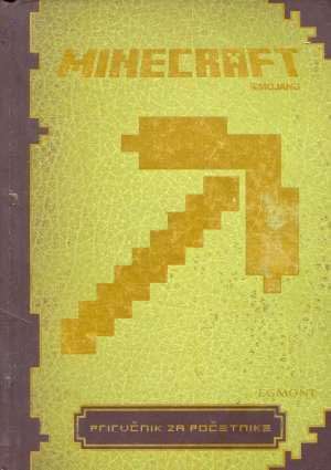 Stephanie Milton - Minecraft: priručnik za početnike
