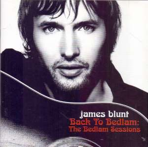 James Blunt - Back to Bedlam: The Bedlam Sessions  CD+DVD