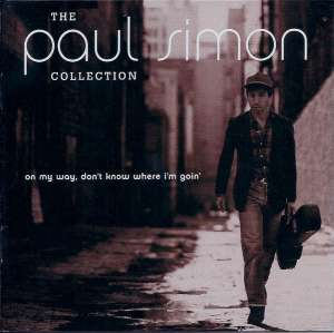 Paul Simon - The Paul Simon Collection (On My Way, Don't Know Where I'm Goin')