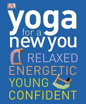 Kathryn Meeker, Uredio - Yoga for a new you - Relaxed, energetic, young, confident