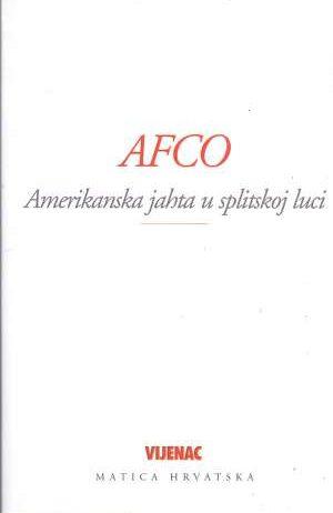 Jelena Hekman, Priredio - AFCO - Amerikanska jahta u splitskoj luci