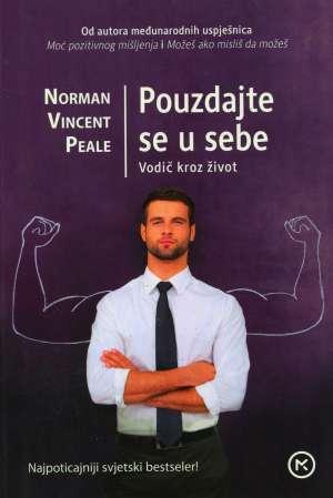 Pouzdajte se u sebe NOVO Norman Vincent Peale meki uvez