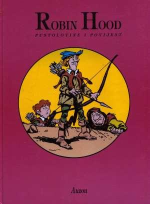 -Robin Hood: Pustolovine I Povijest - G. A.