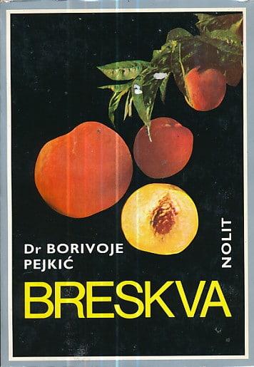 Breskva Dobrivoje Pejkić