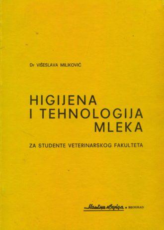 Višeslav Miljković - Higijena i tehnologija mleka