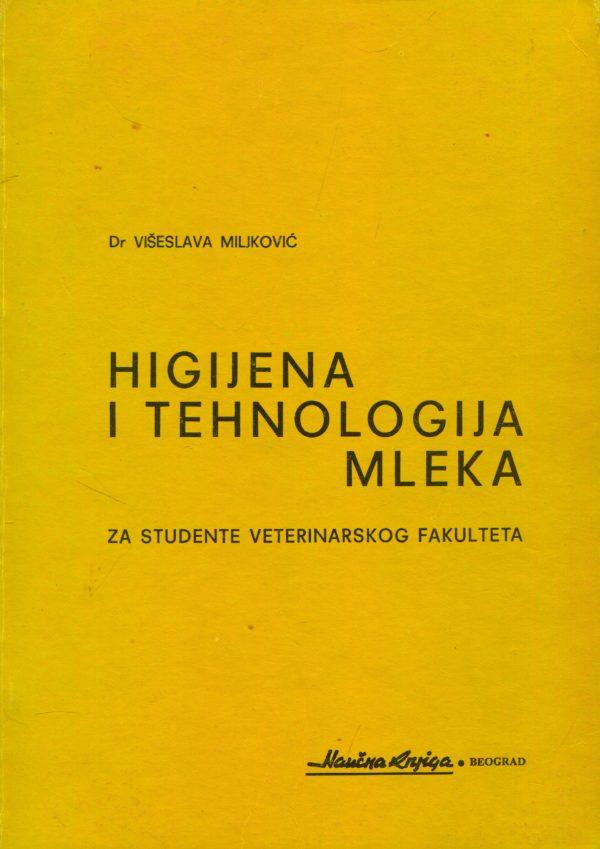 Higijena i tehnologija mleka Višeslav Miljković