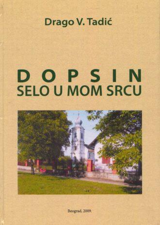 Drago V. Tadić - Dopsin - Selo u mom srcu