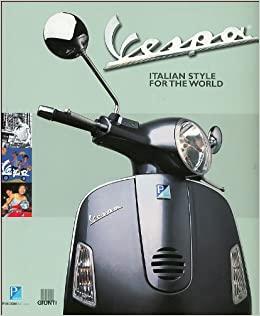 Vespa - Italian style for the world Davide Mazzanti