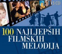 100 najljepših filmskih melodija Razni izvođači