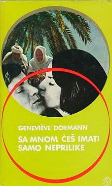 Dormann Genevieve - Sa mnom ćeš imati samo neprilike