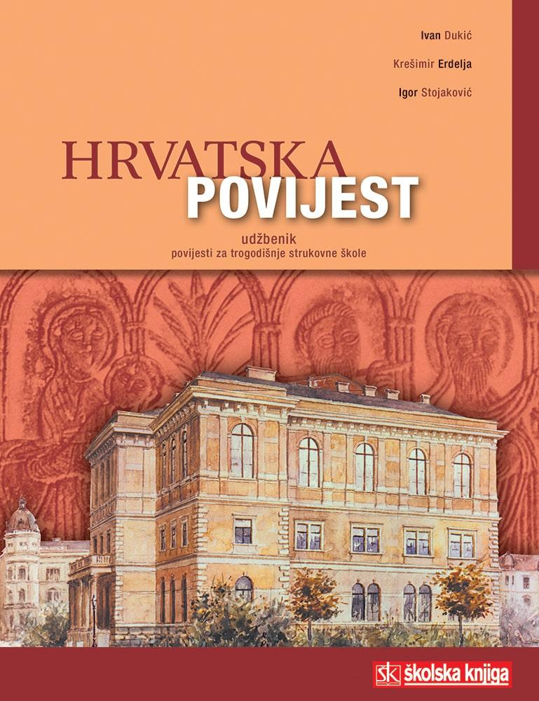 HRVATSKA POVIJEST : udžbenik povijesti za 1. razred TROGODIŠNJIH  strukovnih škola