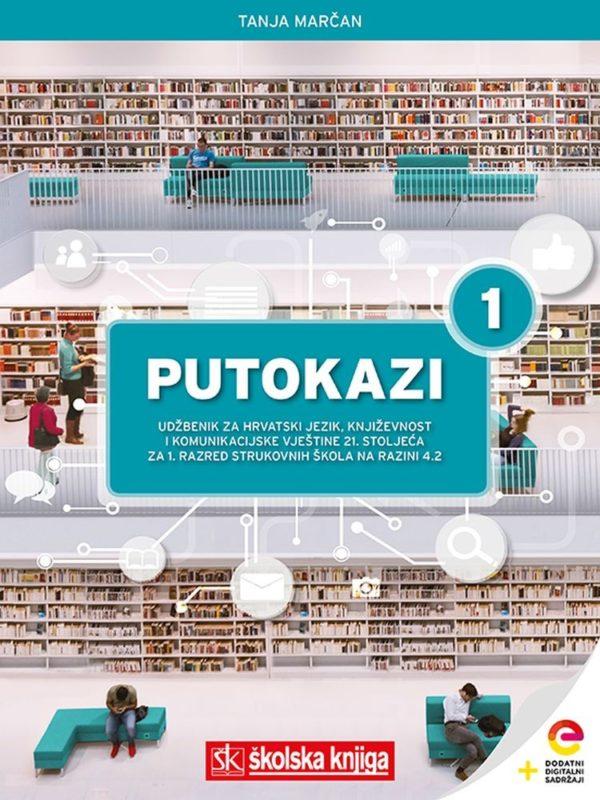 Tanja Marčan - PUTOKAZI 1 - integrirani udžbenik za hrvatski jezik i književnost u 1. razredu 4-godišnjih strukovnih škola !2019!