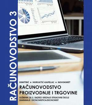 RAČUNOVODSTVO 3 :udžbenik za EKONOMISTE autora Mira Dimitrić, Marija Horvatić-Kapelac, Miran Novokmet