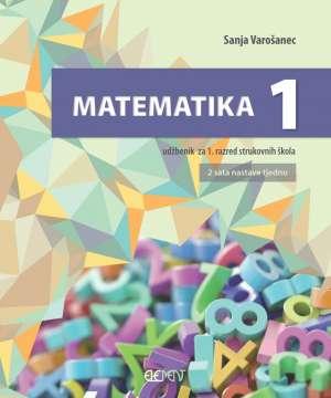 MATEMATIKA 1: udžbenik za 1. razred strukovnih škola (2 sata nastave tjedno) !2019!