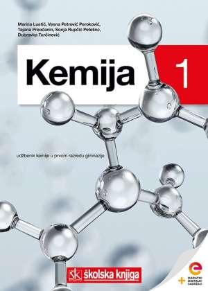 KEMIJA 1 - udžbenik kemije s dodatnim digitalnim sadržajima u 1. razredu gimnazije !2019!