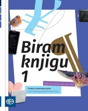 BIRAM KNJIGU 1: čitanka iz hrvatskoga jezika za 1. razred strukovnih škola 1. i 2. dio !2019!