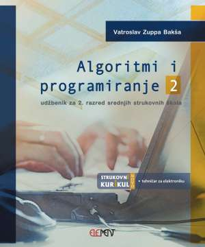 Vatroslav Zuppa bakša - Algoritmi i programiranje 2: udžbenik za 2. razred srednjih strukovnih škola !2019!