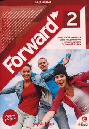FORWARD 2: radna bilježnica za engleski jezik za 2. razred <b>gimnazija i 4-godišnjih srednjih škola</b> !2020!