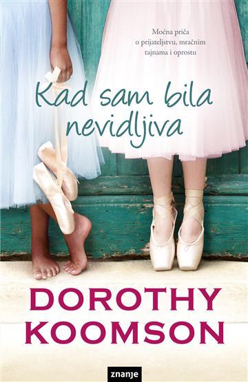 Kad sam bila nevidljiva Koomson Dorothy