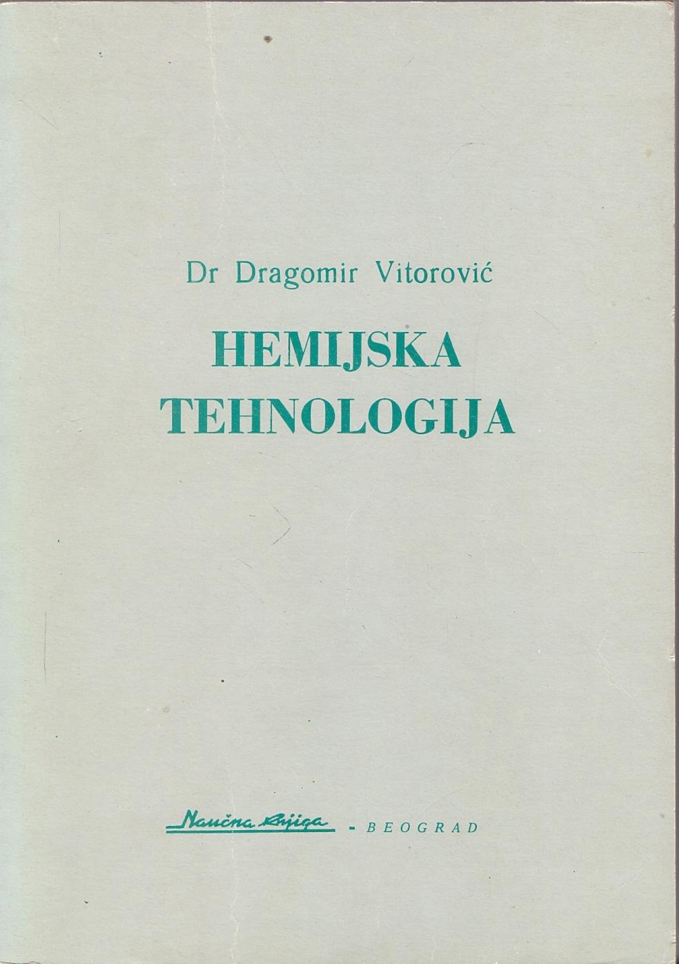 Dragomir Vitorović - Hemijska tehnologija