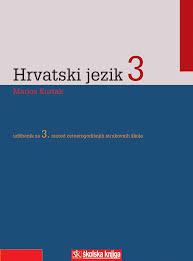HRVATSKI JEZIK 3 : udžbenik za 3. razred  ČETVEROGODIŠNJIH  strukovnih škola