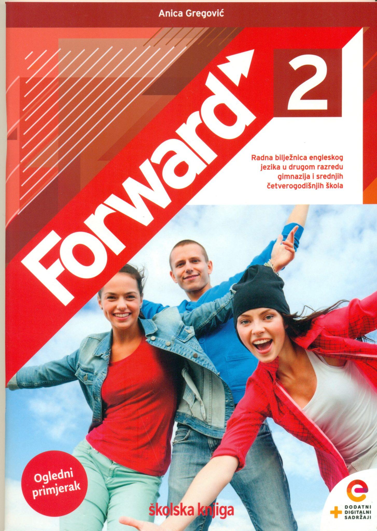 forward 2: radna bilježnica za engleski jezik za 2. razred gimnazija i 4-godišnjih srednjih škola !2020!