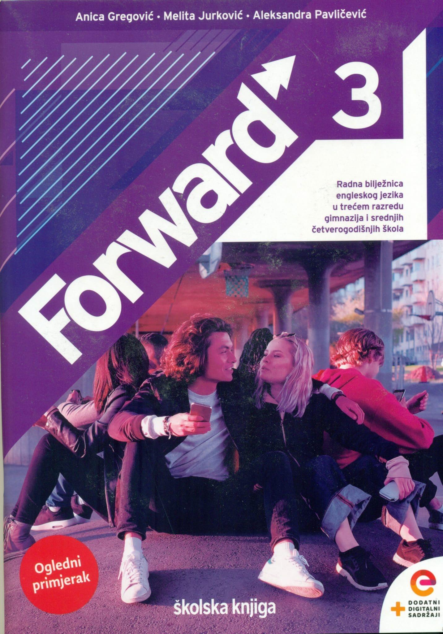 forward 3: radna bilježnica za engleski jezik za 3. razred gimnazija i 4-godišnjih srednjih škola !2020!