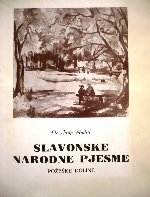 Josip Andrić - Slavonske narodne pjesme