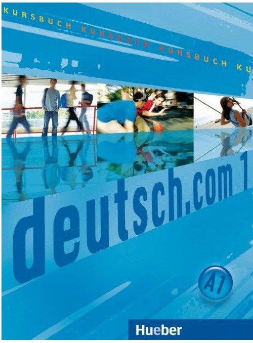 DEUTSCH.COM 1 : udžbenik za njemački jezik  1. i 2. razred gimnazija i strukovnih škola, 1. i 2. godina učenja autora Anta Kursiša, Gerhard Neuner, Lina Pilypaityte, Erna Szakaly, Sara Vicente