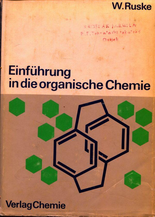 Einführung in die organische Chemie W. Ruske