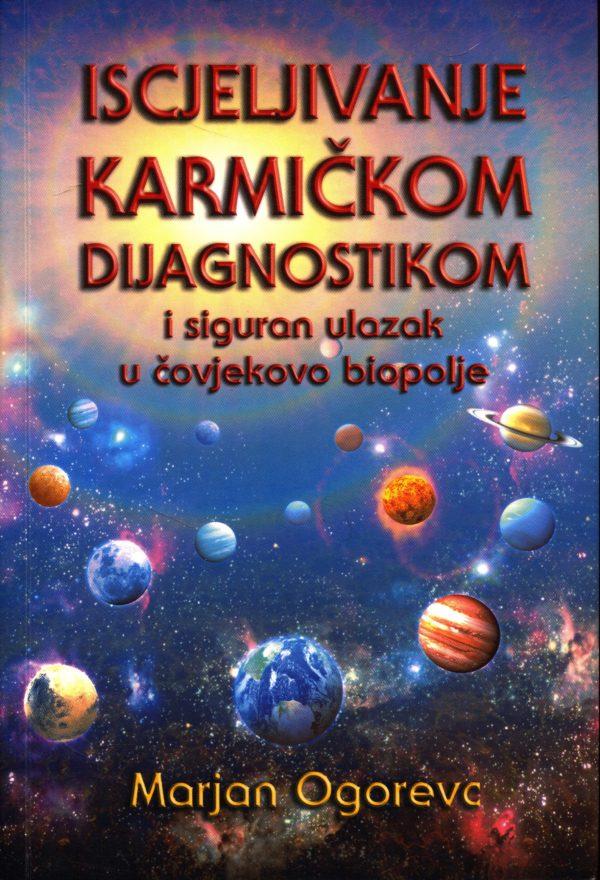 Iscjeljivanje karmičkom dijagnostikom Marjan Ogorevc