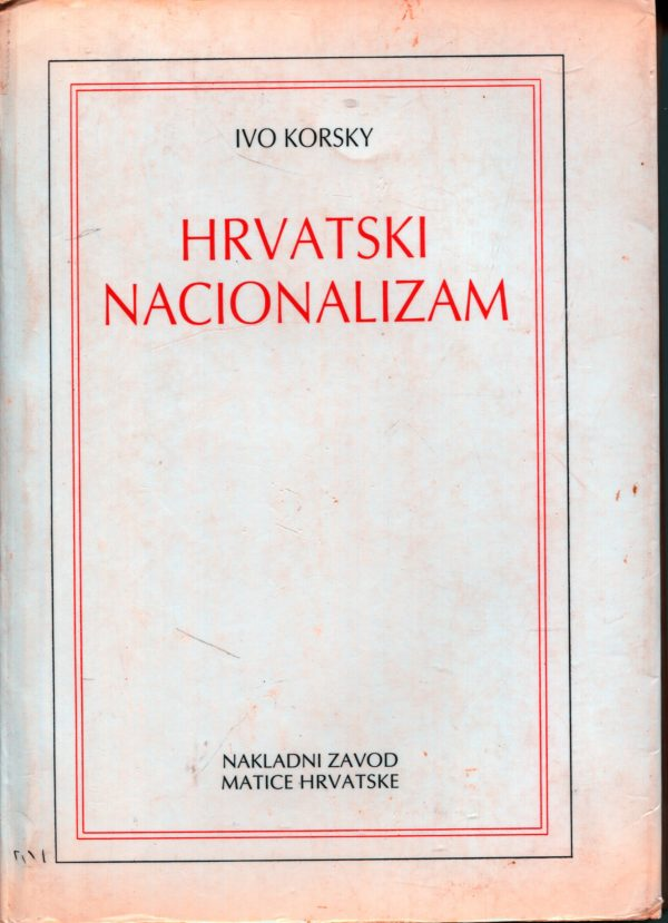 Hrvatski nacionalizam Ivo Korsky