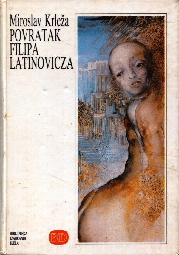 Povratak Filipa Latinovicza Krleža Miroslav