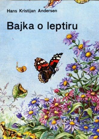 Andersen Hans Kristijan - Bajka o leptiru