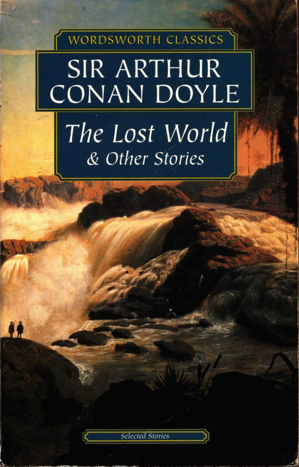 The lost world and other stories Doyle sir Arthur Conan