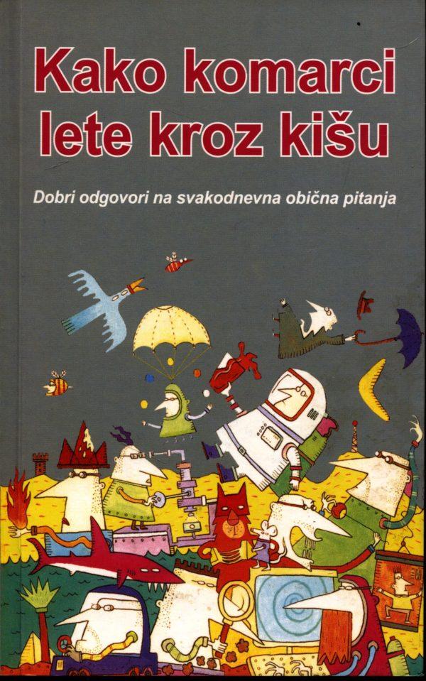 Damir Mikuličić, uredio - Kako komarci lete kroz kišu