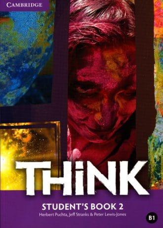 Herbert Puchta, Jeff Stranks, Peter Lewis-Jones - THINK B1: udžbenik engleskog jezika za 1. razred gimnazija i četverogodišnjih strukovnih škola
