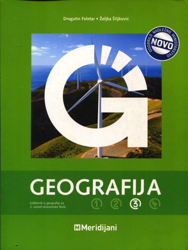 GEOGRAFIJA 3 : udžbenik iz geografije za III. razred ekonomske škole autora Dragutin Feletar, Željka Šiljković