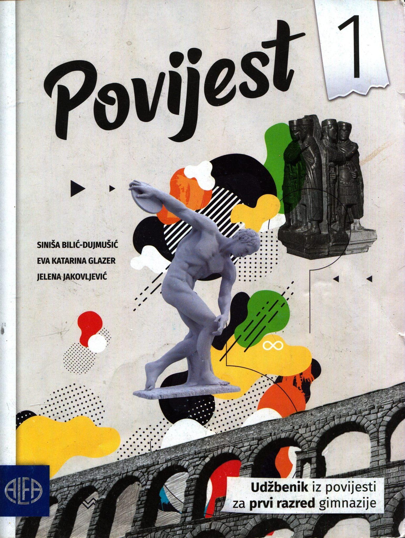 POVIJEST 1 : udžbenik iz povijesti za prvi razred gimnazije autora Siniša Bilić-Dujmušić, Eva Katarina Glazer, Jelena Jakovljević