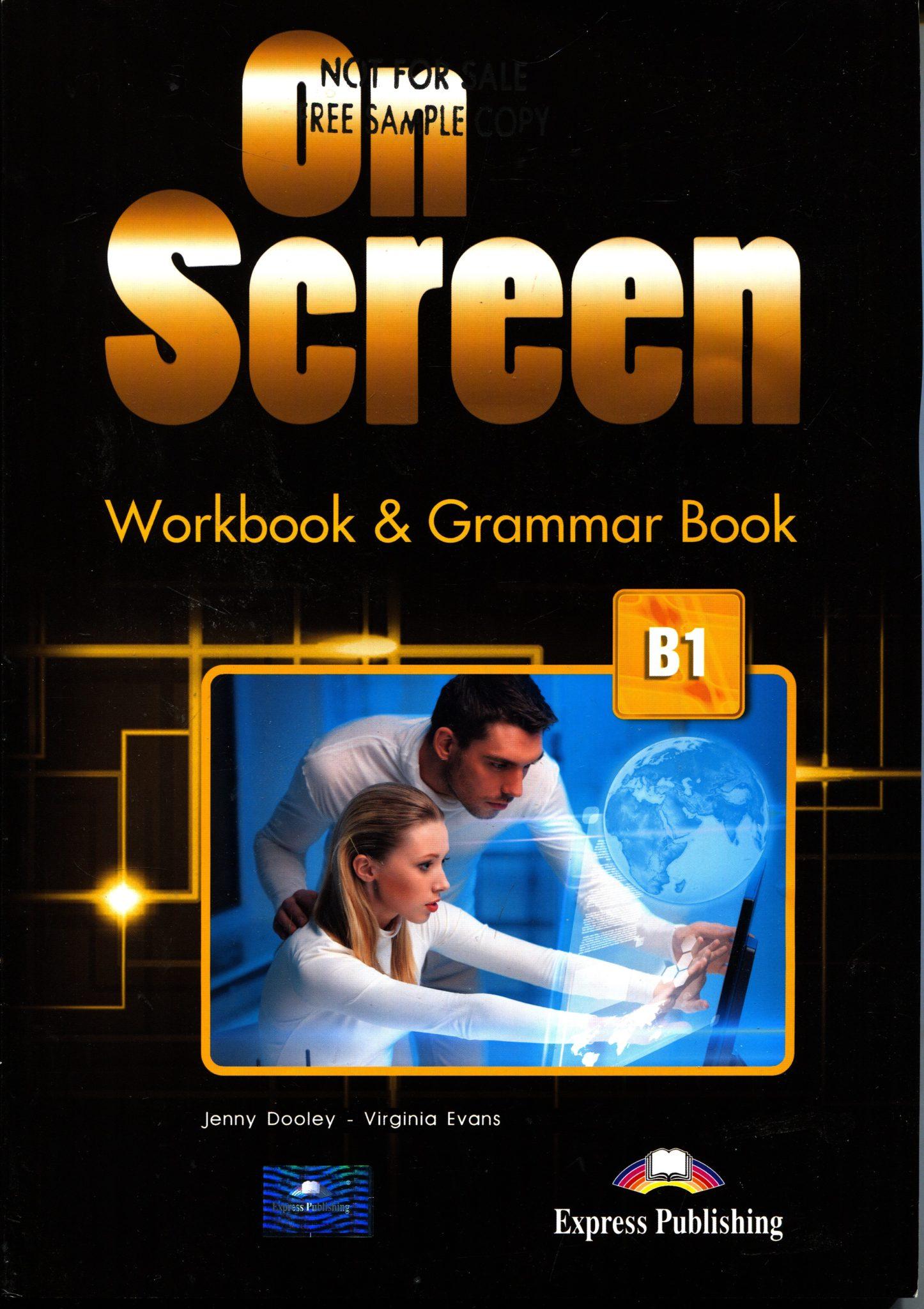 On Screen B1 - Workbook and Grammar Book autora Jenny Dooley, Virginia Evan