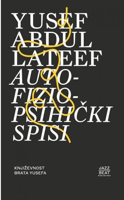 Lateef Yusef Abdul - Autofiziopsihički spisi